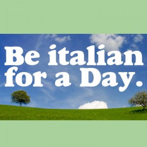 BE ITALIAN FOR A DAY - turismo